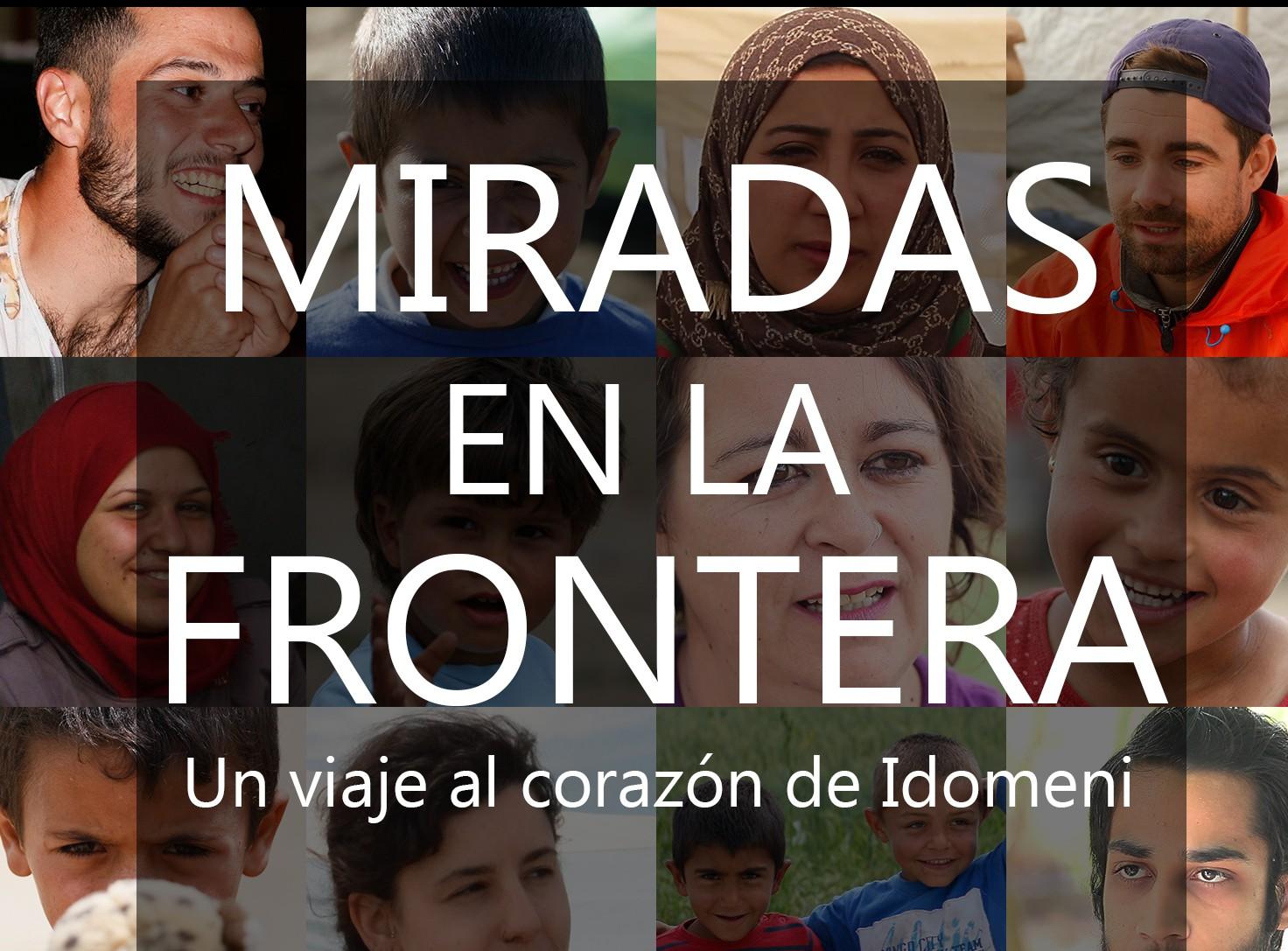 Miradas en la Frontera / Visions on the Border